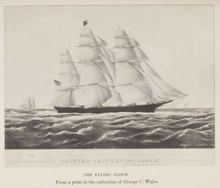 Clipper Ship the 'Flying Cloud' from The Journal of Henry Blaney, courtesy of the University of California, San Diego